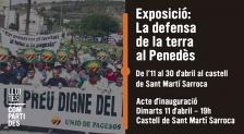 """Esposició """"La defensa de la terra al Penedès"""""""